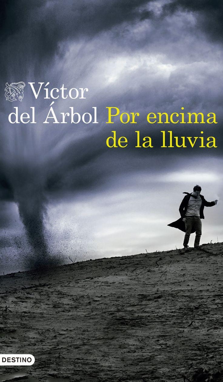 Por-encima-de-la-lluvia-Victor-del-Arbol-Portada.jpg