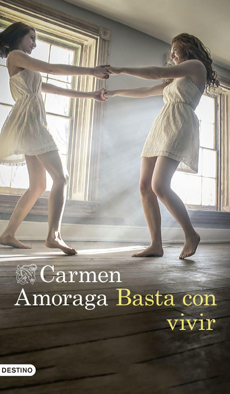 portada_basta-con-vivir_carmen-amoraga_201707051719 (1)