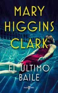 El último baile de Mary Higgins Clark_